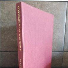 Libros de segunda mano: EL GRAN LIBRO DE LA ASTROLOGÍA. DEREL Y JULIA PARKER. Lote 99860159