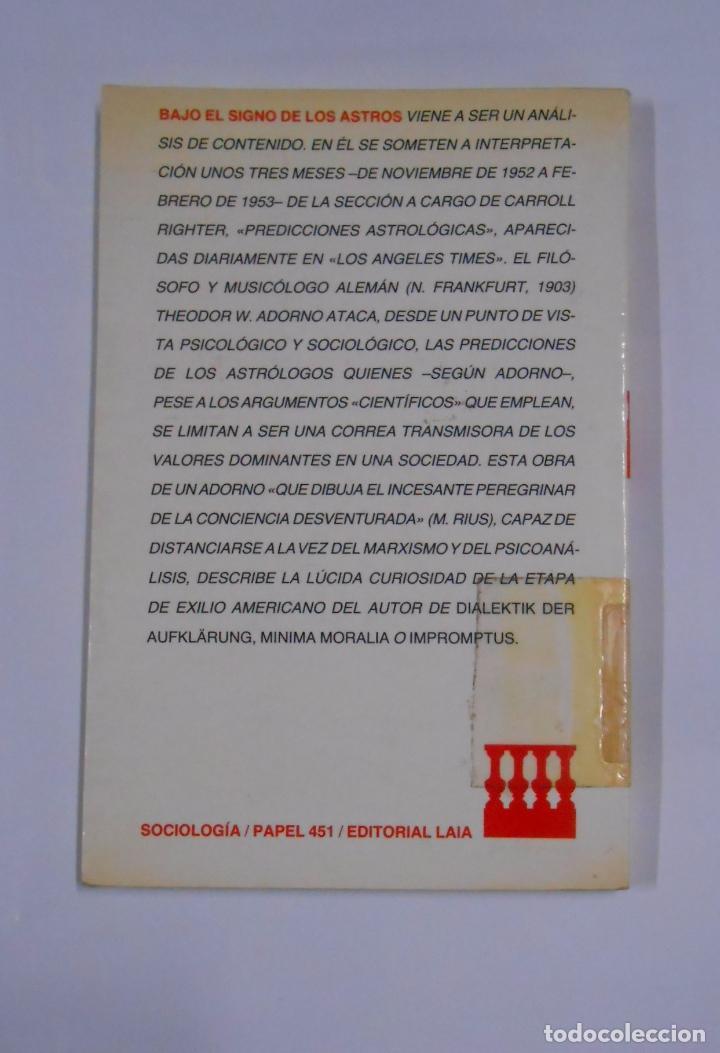 Libros de segunda mano: BAJO LOS SIGNOS DE LOS ASTROS. THEODOR W. ADORNO. TDK327 - Foto 2 - 103479191