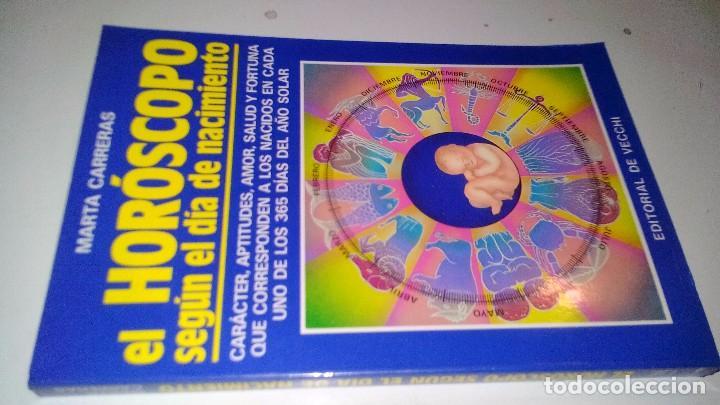 EL HOROSCOPO SEGUN EL DIA DE NACIMIENTO-MARTA CARRERAS / EDITORIAL DE VECCHI 1988 (Libros de Segunda Mano - Parapsicología y Esoterismo - Astrología)
