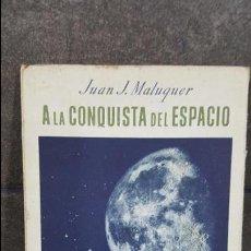 Libros de segunda mano: COLECCION ESTUDIO 53. A LA CONQUISTA DEL ESPACIO. JUAN J. MALUQUER. I.G. SEIX BARRAL HNS 1946. ILUST. Lote 108005471