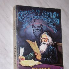 Libros de segunda mano: PICATRIX. ABUL-CASIM MASLAMA. BIBLIOTECA DE VISIONARIOS HETERODOXOS Y MARGINADOS. EDITORA NACIONAL. . Lote 109165475