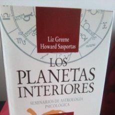 Libros de segunda mano: LOS PLANETAS INTERIORES - LIZ GREENE - HOWARD SASPORTAS - URANO 1996 - BUEN ESTADO. Lote 109265391