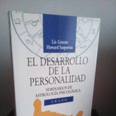 Libros de segunda mano: EL DESARROLLO DE LA PERSONALIDAD - LIZ GREENE - HOWARD SASPORTAS - URANO 1995 - DESCATALOGADO. Lote 109348615