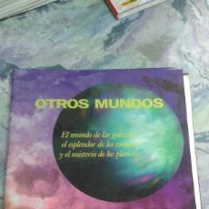 Libros de segunda mano: OTROS MUNDOS EL MUNDO DE LAS GALAXIAS EL ESPLENDOR DE LOS COMETAS FASCICULOS SIN ENCUADERNAR. Lote 109754947