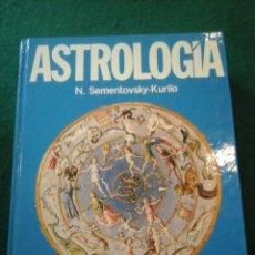 Libros de segunda mano: ASTROLOGIA - TRATADO COMPLETO TEÓRICO Y PRÁCTICO - N. SEMENTOVSKY-KURILO. Lote 111696643