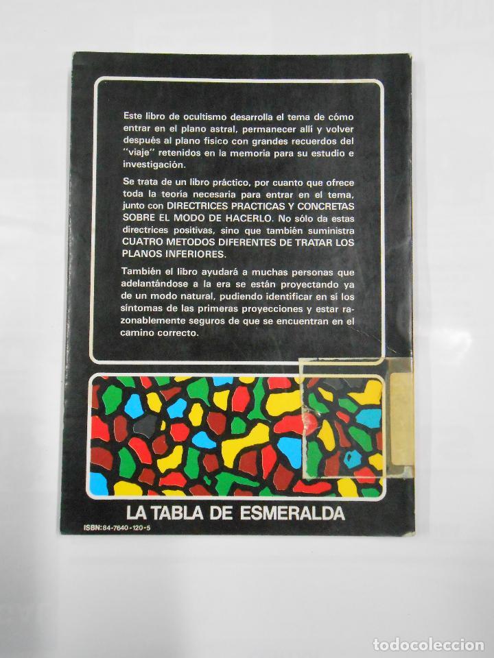 Libros de segunda mano: Arte y práctica de la proyección astral. LA TABLA DE ESMERALDA. OPHIEL. EDAF. TDK172 - Foto 2 - 112513483