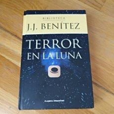 Libros de segunda mano: LIBROJJ BENÍTEZ TERROR EN LA LUNA. EDITORIAL PLANETA S. A. 1999. IMPRESO EN ESPAÑA. Lote 112519686