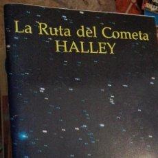 Libros de segunda mano: LA RUTA DEL COMETA HALLEY - EBRISA - 1986, 63 PP, ILUSTRADO. Lote 113237503