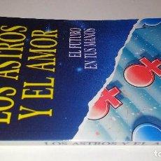 Libros de segunda mano: LOS ASTROS Y EL AMOR-EL FUTURO EN TUS MANOS-BIBLIOTECA PRACTICA-EDICIONES BSA. Lote 113524271