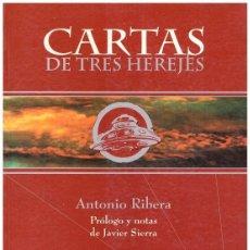 Libros de segunda mano: CARTAS DE TRES HEREJES.. Lote 117901864