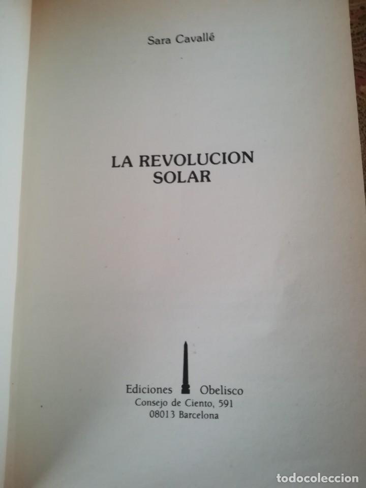 Libros de segunda mano: LA REVOLUCION SOLAR-TECNICA E INTERPRETACION-SARA CAVALLE-EDIC. OBELISCO.1ª EDI 1990 - Foto 4 - 117958815