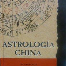 Libros de segunda mano: ASTROLOGIA CHINA, BENEDIKT TASCHEN, - CRAZE, RICHARD- TAPA DURA. CONDICIÓN: BUENO.. Lote 118161751
