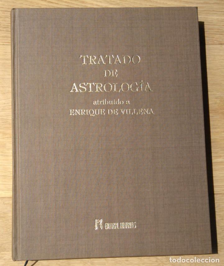TRATADO DE ASTROLOGIA - ENRIQUE DE VILLENA - ED. HUMANITAS (Libros de Segunda Mano - Parapsicología y Esoterismo - Astrología)