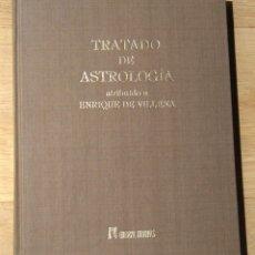 Libros de segunda mano: TRATADO DE ASTROLOGIA - ENRIQUE DE VILLENA - ED. HUMANITAS. Lote 119427483