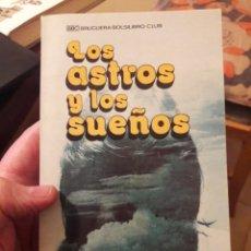 Libros de segunda mano: LOS ASTROS Y LOS SUEÑOS. POR ALFREDO QUIROGA. ED BRUGUERA 1977. Lote 121082434