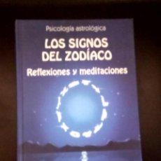 Libros de segunda mano: LOS SIGNOS DEL ZODÍACO. REFLEXIONES Y MEDITACIONES. Lote 121294127