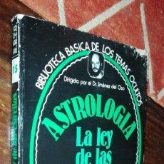 Libros de segunda mano: ASTROLOGIA. LA LEY DE LAS ESTRELLAS. EDICIONES UVE 1980. DR. JIMENEZ DEL OSO. Lote 121354635