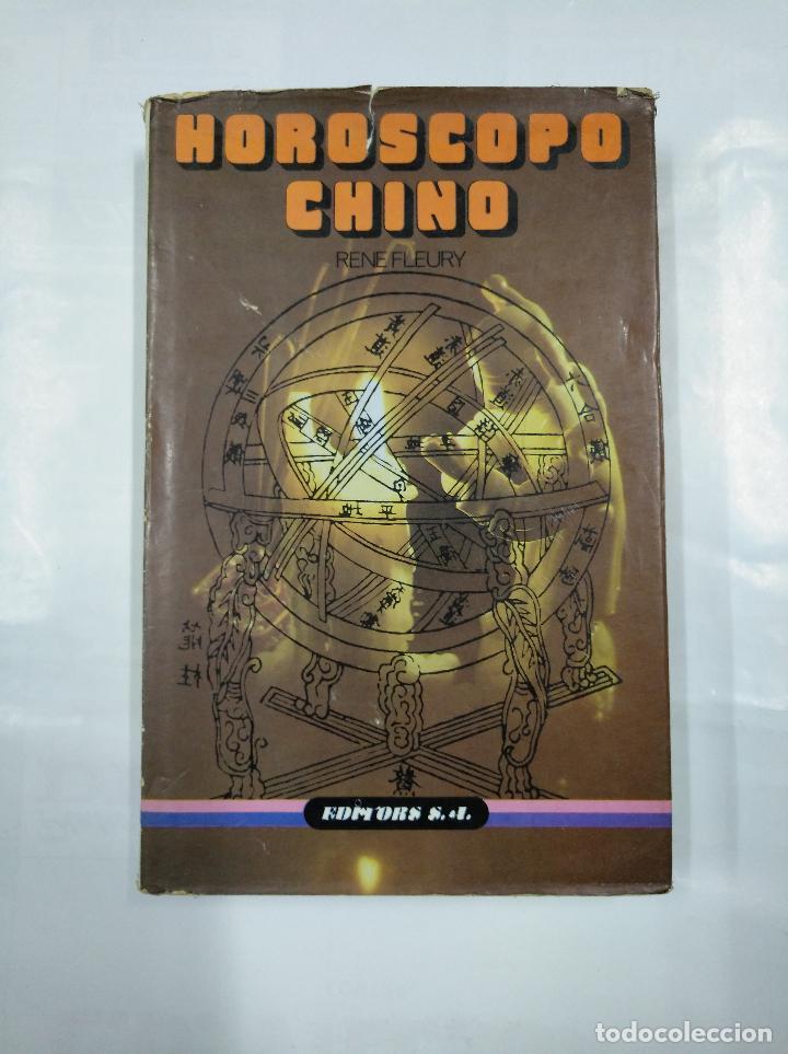 HORÓSCOPO CHINO. - FLEURY, RENE.- EDITORS S.A. TDK231 (Libros de Segunda Mano - Parapsicología y Esoterismo - Astrología)