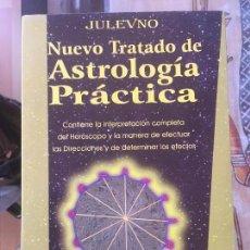 Libros de segunda mano: NUEVO TRATADO DE ASTROLOGIA PRACTICA. JULEVNO. EDITORIAL HUMANITAS 2003.. Lote 127555847