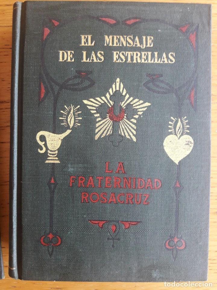 EL MENSAJE DE LAS ESTRELLAS / MAX HEINDEL / LA FRATERNIDAD ROSACRUZ / EDI. KIER / 4ª EDICIÓN 1962 (Libros de Segunda Mano - Parapsicología y Esoterismo - Astrología)