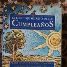 Libros de segunda mano: EL LENGUAJE SECRETO DE LOS CUMPLEAÑOS. DESTINO, 1998. 28X22!! CASI 2,4 K! 832 PAGS!. Lote 130608690