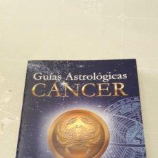 Libros de segunda mano: GUIAS ASTROLOGICAS - CANCER - 2001. Lote 130629550