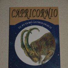 Libros de segunda mano: CAPRICORNIO. TU FUTURO ASTROLOGICO. LEANDRO LARA EDITOR. 126 PAGINAS. VER FOTOS PARA VER DETALLES.. Lote 131447930