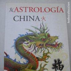 Libros de segunda mano: ASTROLOGÍA CHINA TRUJILLO, LUIS PUBLICADO POR LIBSA. (2005) 284PP. Lote 132197970
