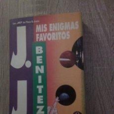Libros de segunda mano: MIS ENIGMAS FAVORITOS - J.J. BENÍTEZ. Lote 132621822