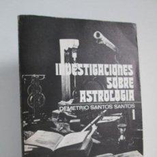 Libros de segunda mano: INVESTIGACIONES SOBRE ASTROLOGIA. DEMETRIO SANTOS SANTOS. EDITORA NACIONAL. VER FOTOGRAFIAS. Lote 132655190
