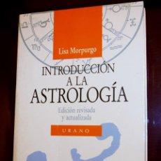 Libros de segunda mano: INTRODUCCIÓN A LA ASTROLOGÍA ED.1988 URANO . Lote 143245742