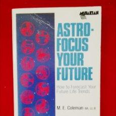 Libros de segunda mano: ASTRO-FOCUS YOUR FUTURE ( INGLÉS ). Lote 133590722