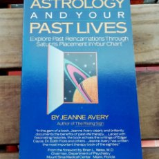 Libros de segunda mano: ASTROLOGY AND YOUR PAST LIVES - JEANNE AVERY - (INGLÉS). Lote 133805922
