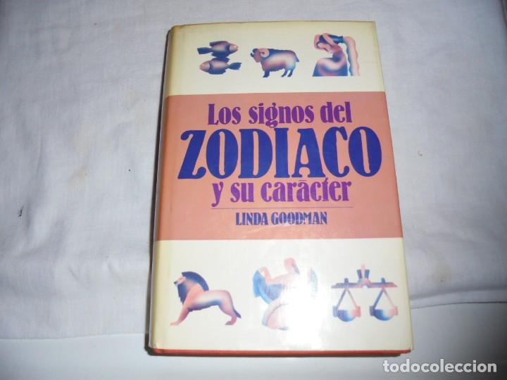 LOS SIGNOS DEL ZODIACO Y SU CARACTER.LINDA GOODMAN.MUNDO ACTUAL DE EDICIONES 1981.-2ª EDICION (Libros de Segunda Mano - Parapsicología y Esoterismo - Astrología)