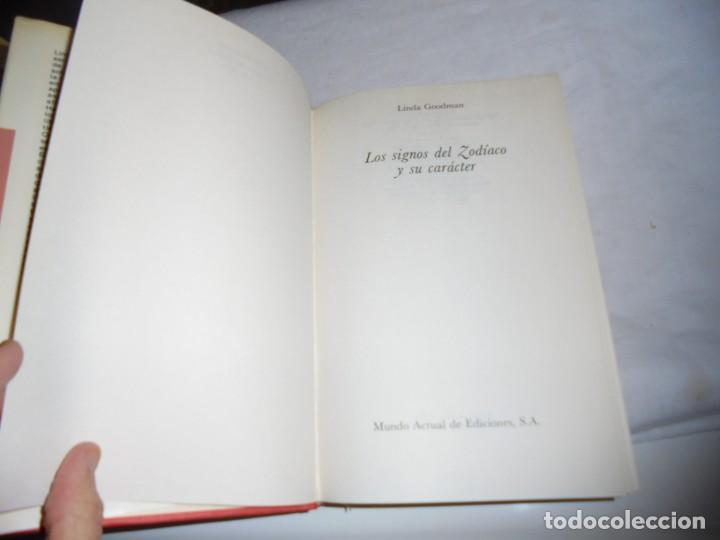 Libros de segunda mano: LOS SIGNOS DEL ZODIACO Y SU CARACTER.LINDA GOODMAN.MUNDO ACTUAL DE EDICIONES 1981.-2ª EDICION - Foto 4 - 133848406