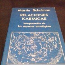 Libros de segunda mano - Relaciones karmicas. Interpretación de los aspectos astrológicos. Martin Schulman - 134051102