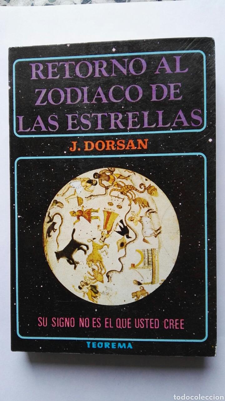 RETORNO AL ZODIACO DE LAS ESTRELLAS (Libros de Segunda Mano - Parapsicología y Esoterismo - Astrología)