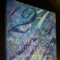 Libros de segunda mano: NUMEROLOGIA SUPERFACIL. W. MYKIAN. UN CONOCIMIENTO PROFUANDO DE LA NUMEROLOGIA AL ALCANCE DE TODOS. . Lote 137423774