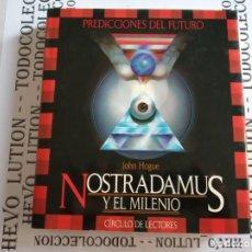 Libros de segunda mano: NOSTRADAMUS Y EL MILENIO - JOHN HOGUE. Lote 139542598