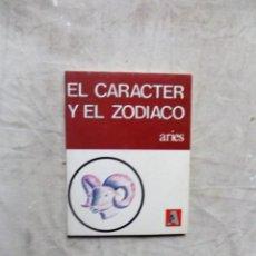 Libros de segunda mano: EL CARACTER Y EL ZODIACO ARIES. Lote 142669218