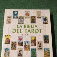 Libros de segunda mano: LA BIBLIA DEL TAROT,SARAH BARTLETT,GUIA DEFINITIVA CARTAS Y TIRADAS. Lote 142721461
