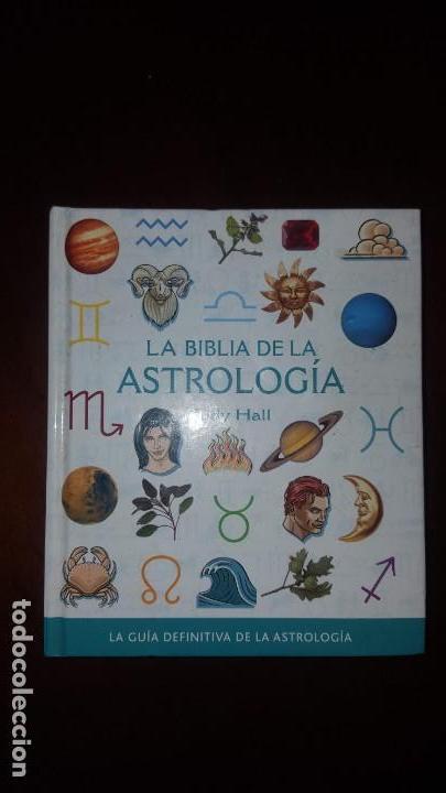LA BIBLIA DE LA ASTROLOGÍA (Libros de Segunda Mano - Parapsicología y Esoterismo - Astrología)