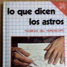 Libros de segunda mano: LO QUE DICEN LOS ASTROS ** DAIMON MANUEL TAMAYO. Lote 145141462