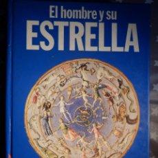 Libros de segunda mano: LIBRO - EL HOMBRE Y SU ESTRELLA - N. SEMENTOVSKY-KURILO - PLANETA 1989. Lote 147813010