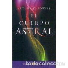 Libros de segunda mano - El Cuerpo Astral. Arthur F. Powell - 149269514