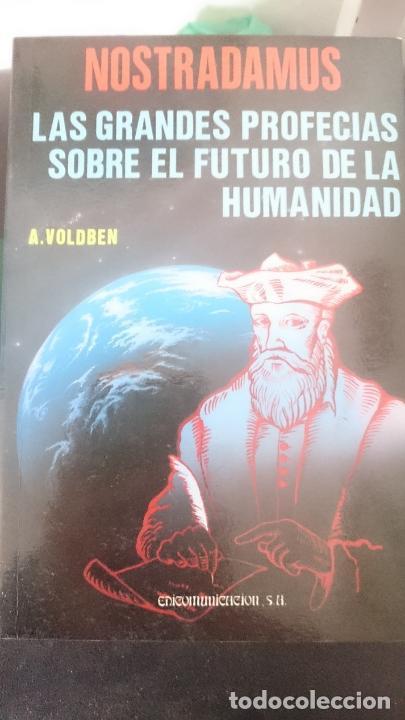 NOSTRADAMUS - LAS GRANDES PROFECIAS SOBRE EL FUTURO DE LA HUMANIDAD (Libros de Segunda Mano - Parapsicología y Esoterismo - Astrología)