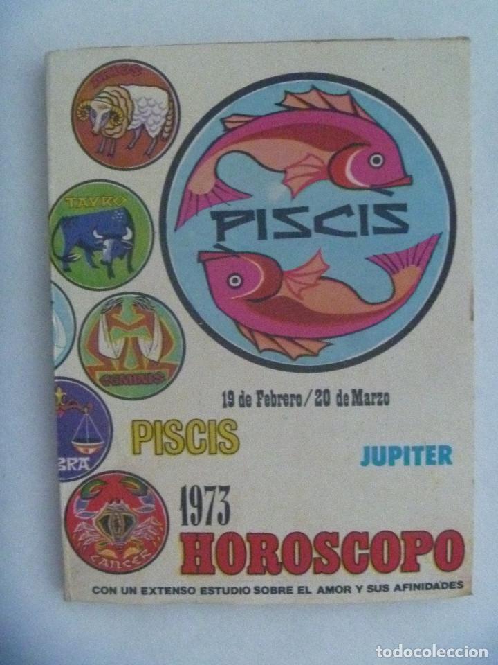 HOROSCOPO : PISCIS , 1973 . CON UN EXTENSO ESTUDIO SOBRE EL AMOR Y SUS AFINIDADES (Libros de Segunda Mano - Parapsicología y Esoterismo - Astrología)