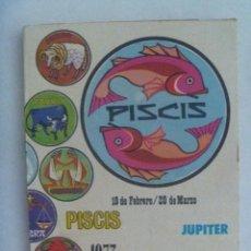 Libros de segunda mano: HOROSCOPO : PISCIS , 1973 . CON UN EXTENSO ESTUDIO SOBRE EL AMOR Y SUS AFINIDADES. Lote 151016194