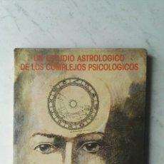 Libros de segunda mano: UN ESTUDIO ASTROLÓGICO DE LOS COMPLEJOS PSICOLÓGICOS. Lote 151643478