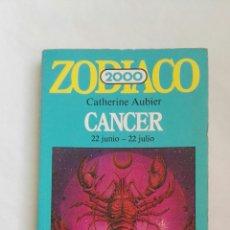 Libros de segunda mano: ZODÍACO 2000 CÁNCER. Lote 152529397
